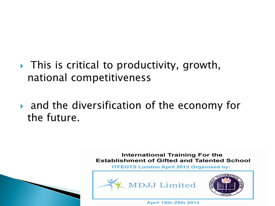 This is critical to productivity, growth, national competitiveness