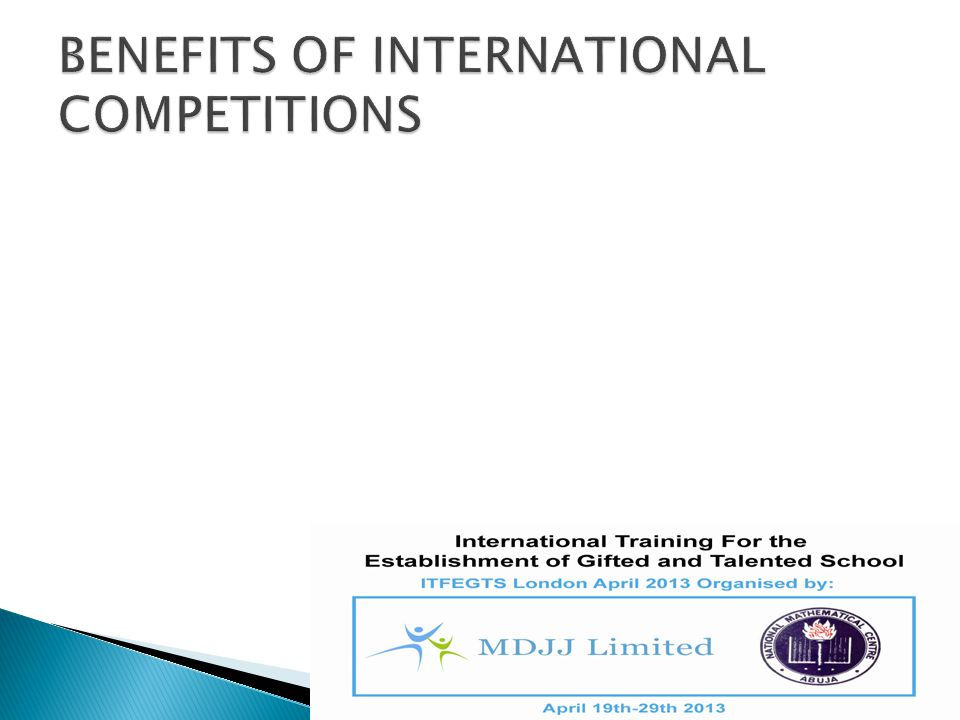 BENEFITS OF INTERNATIONAL COMPETITIONS