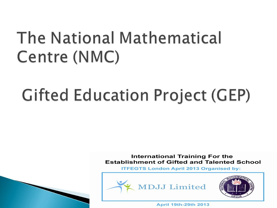 The National Mathematical Centre (NMC) Gifted Education Project (GEP)