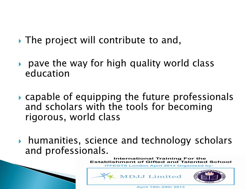 The project will contribute to and,
