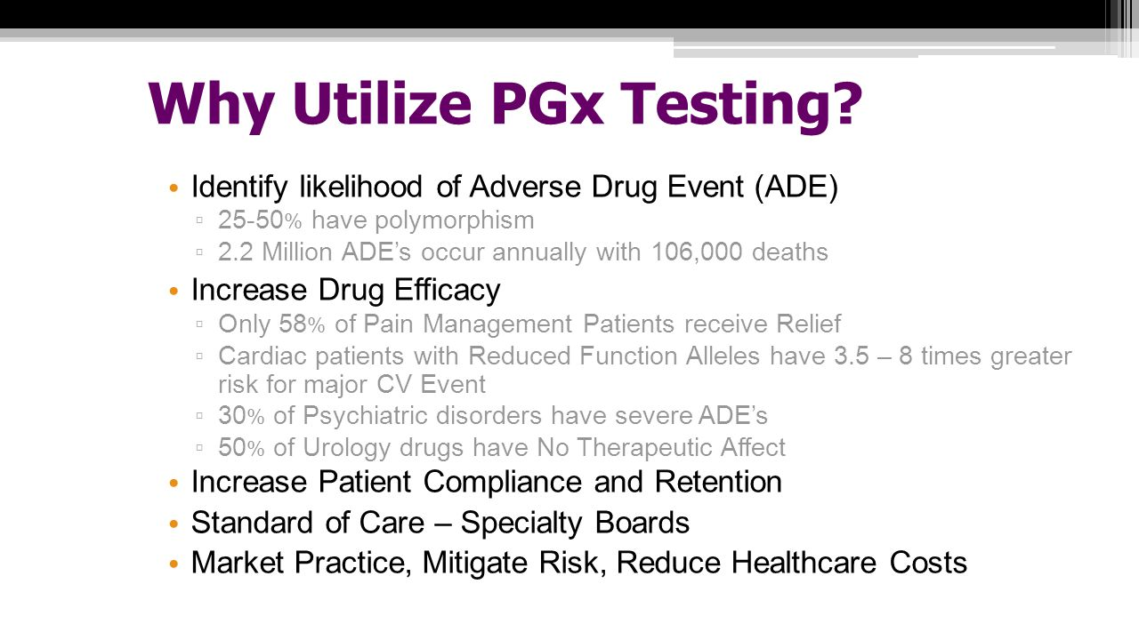 Why Utilize PGx Testing