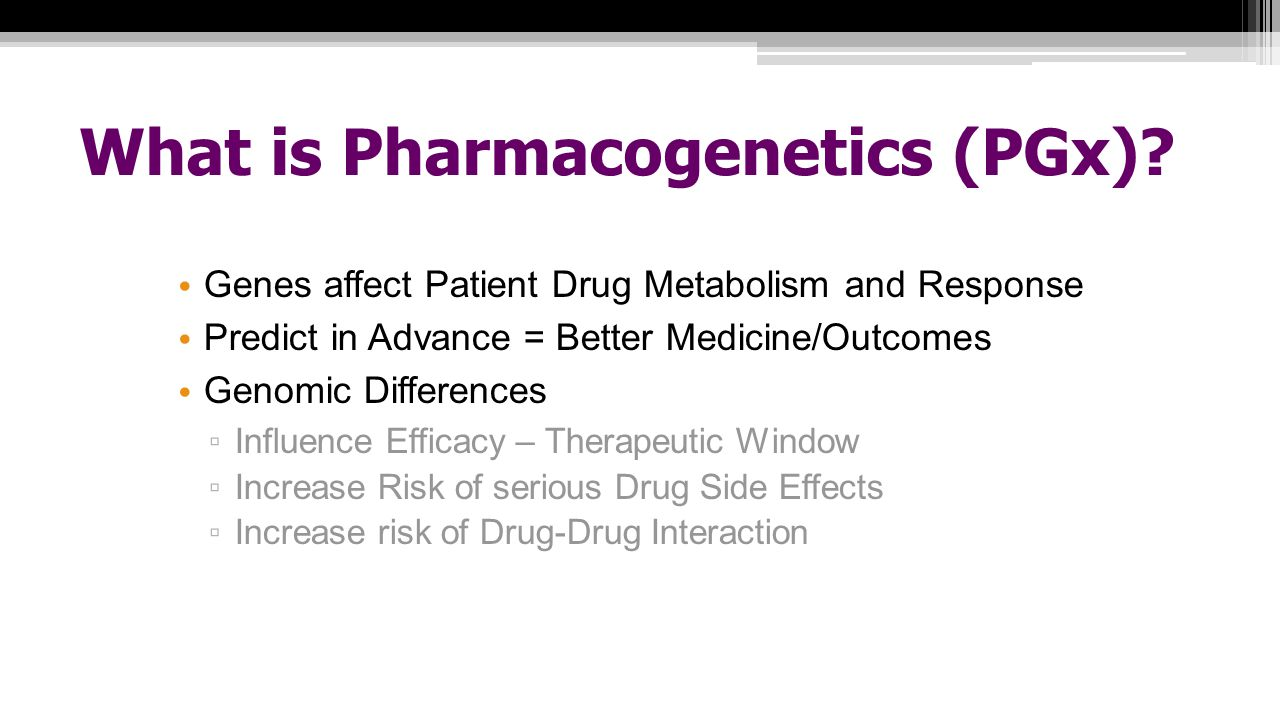 What is Pharmacogenetics (PGx)