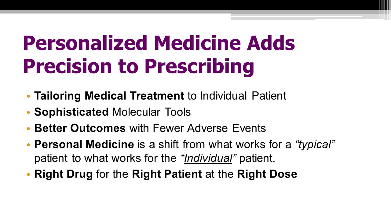 Personalized Medicine Adds Precision to Prescribing