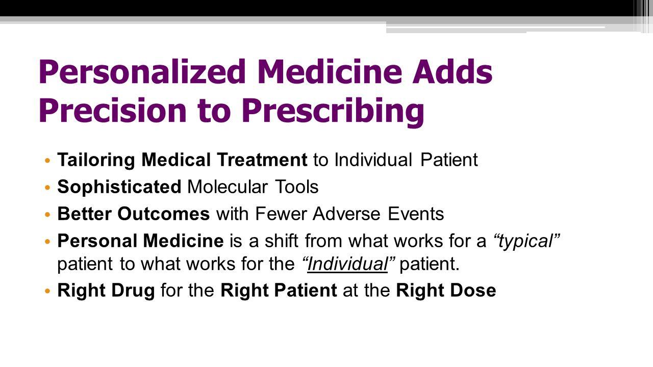 Personalized Medicine Adds Precision to Prescribing