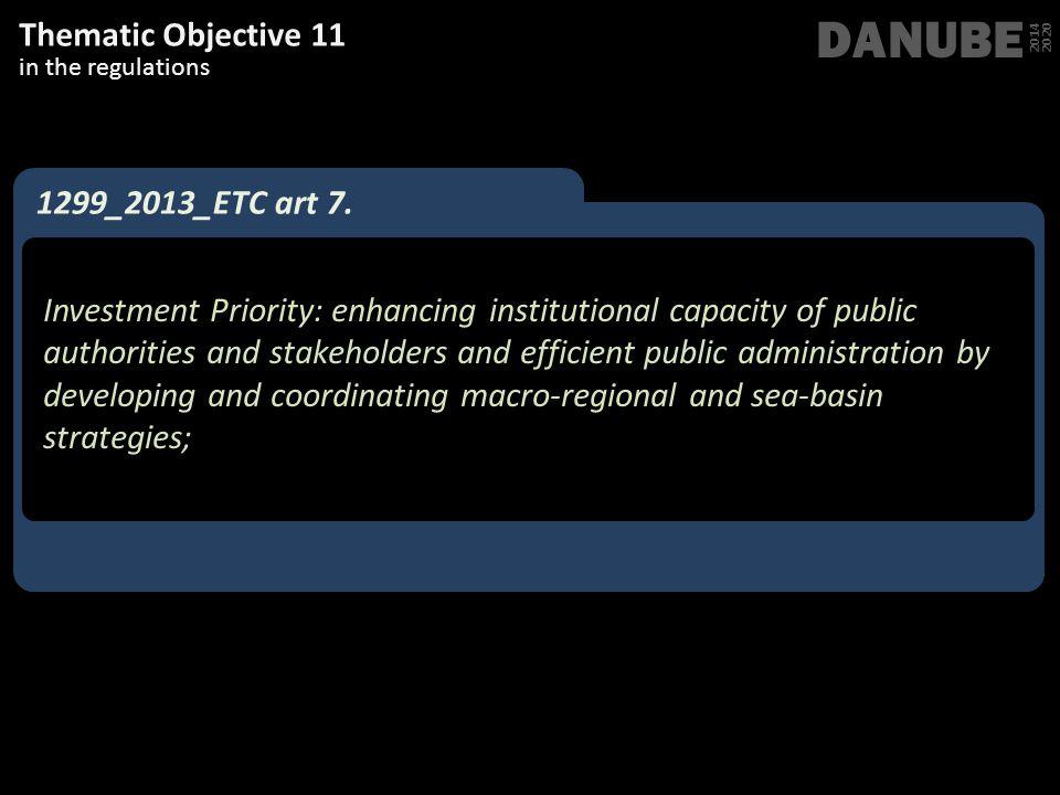 DANUBE Thematic Objective 11 1299_2013_ETC art 7.