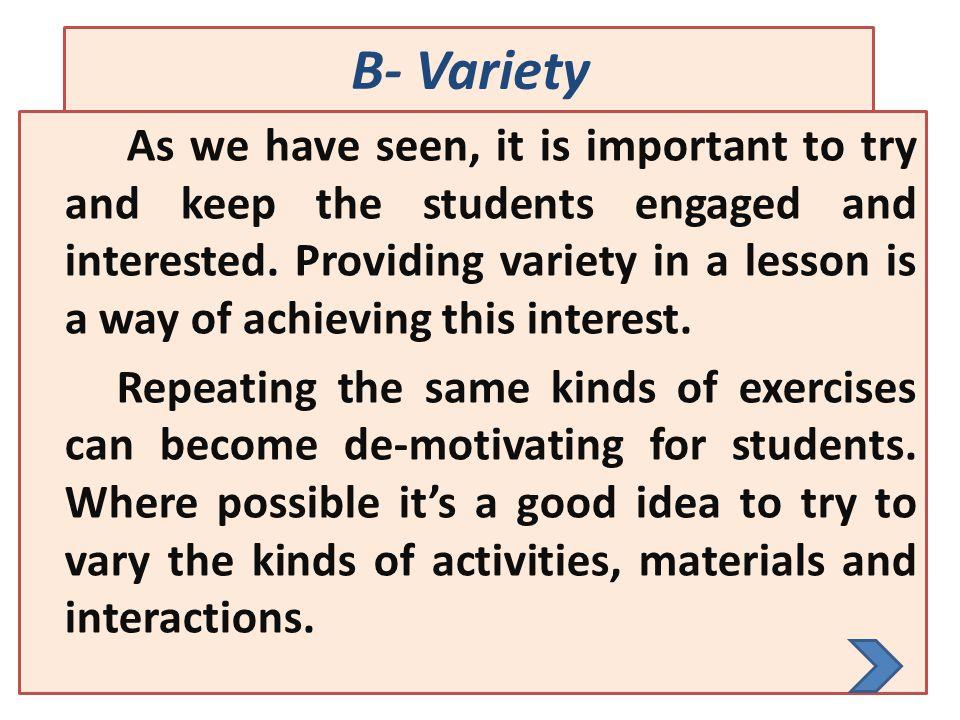 B- Variety