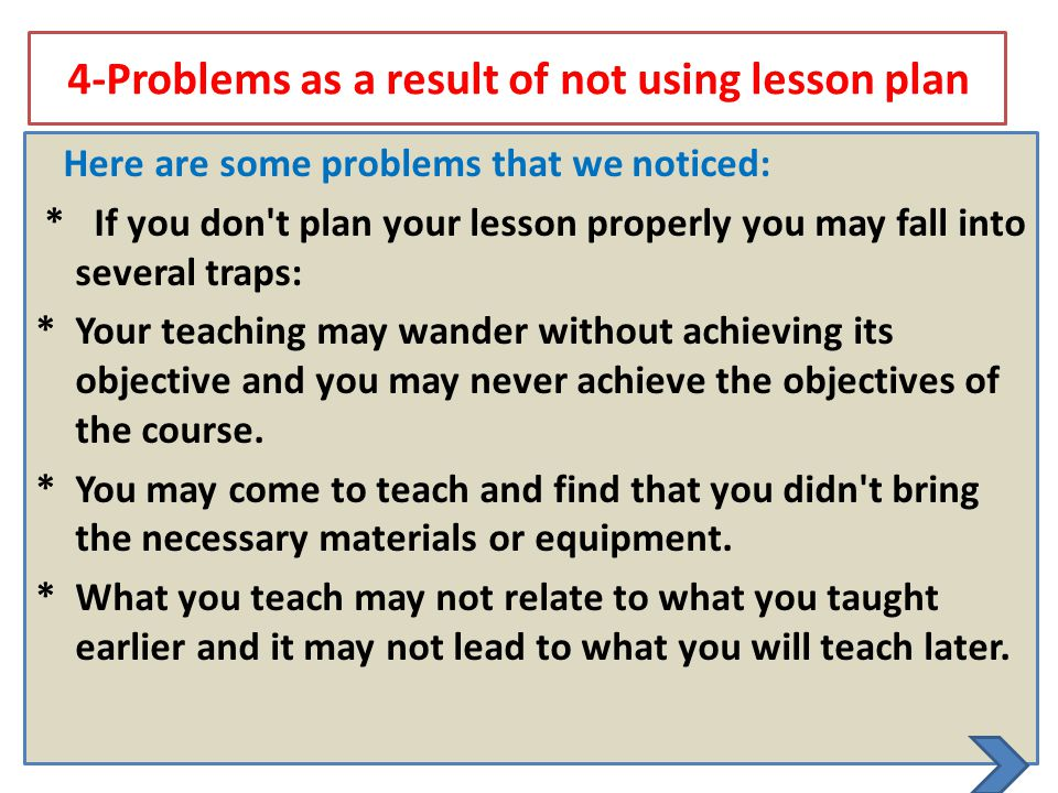 4-Problems as a result of not using lesson plan