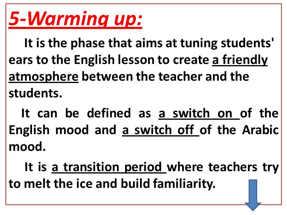 5-Warming up: