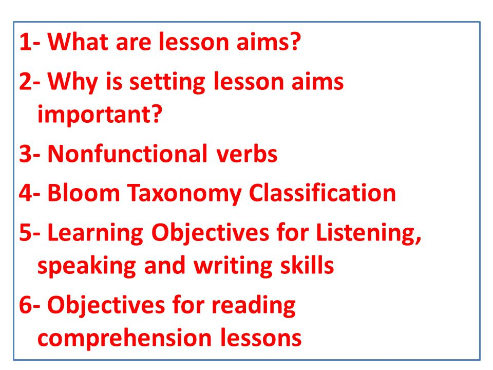 1- What are lesson aims. 2- Why is setting lesson aims important