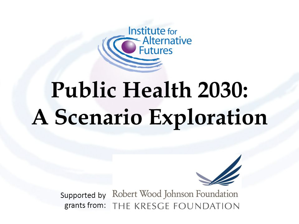 Public Health 2030: A Scenario Exploration
