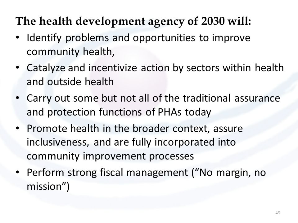 The health development agency of 2030 will: