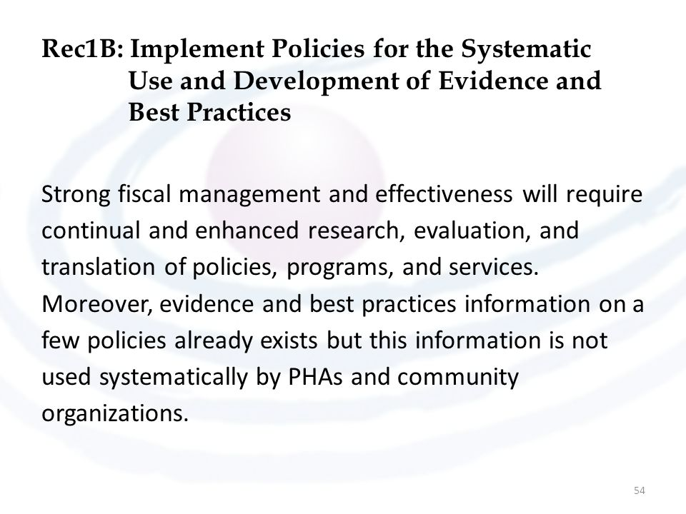 Rec1B: Implement Policies for the Systematic Use and Development of Evidence and Best Practices