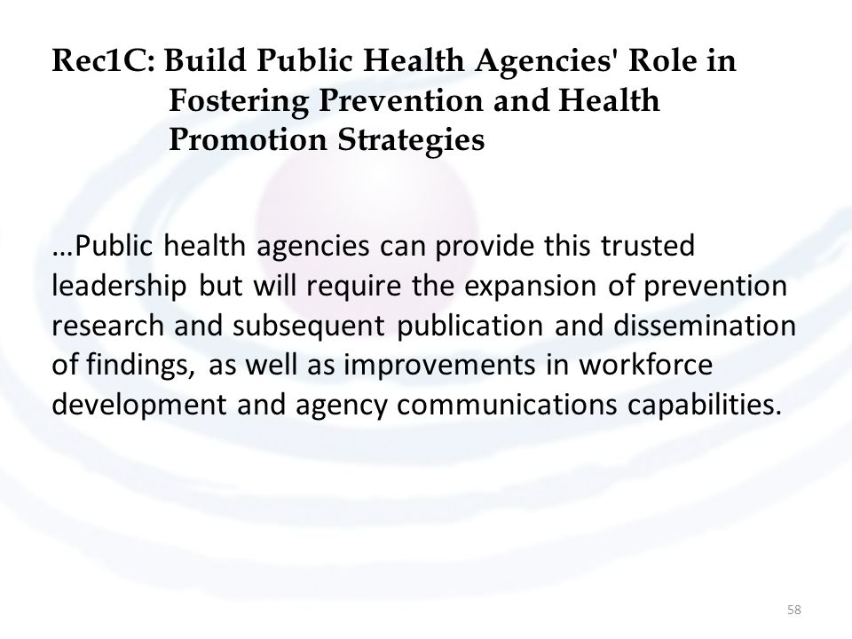 Rec1C: Build Public Health Agencies Role in Fostering Prevention and Health Promotion Strategies