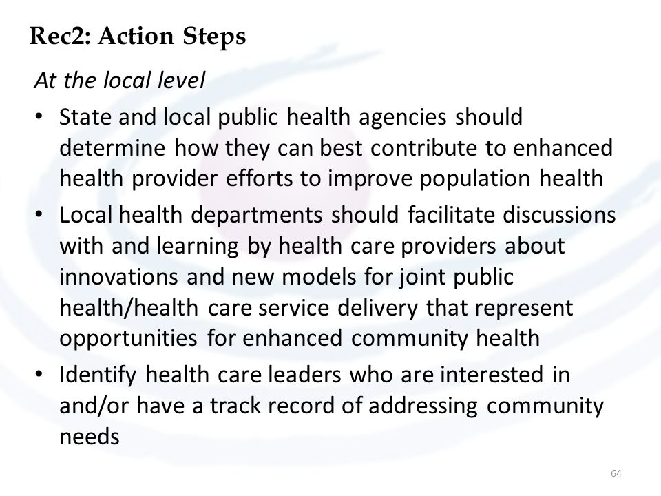 Rec2: Action Steps At the local level.