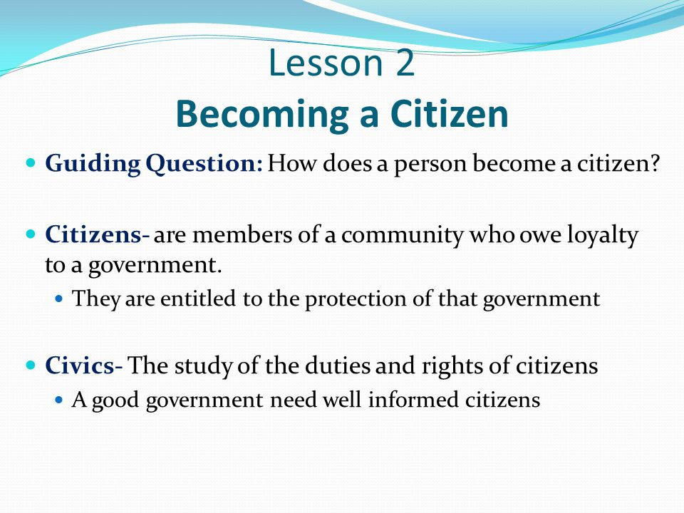 Lesson 2 Becoming a Citizen