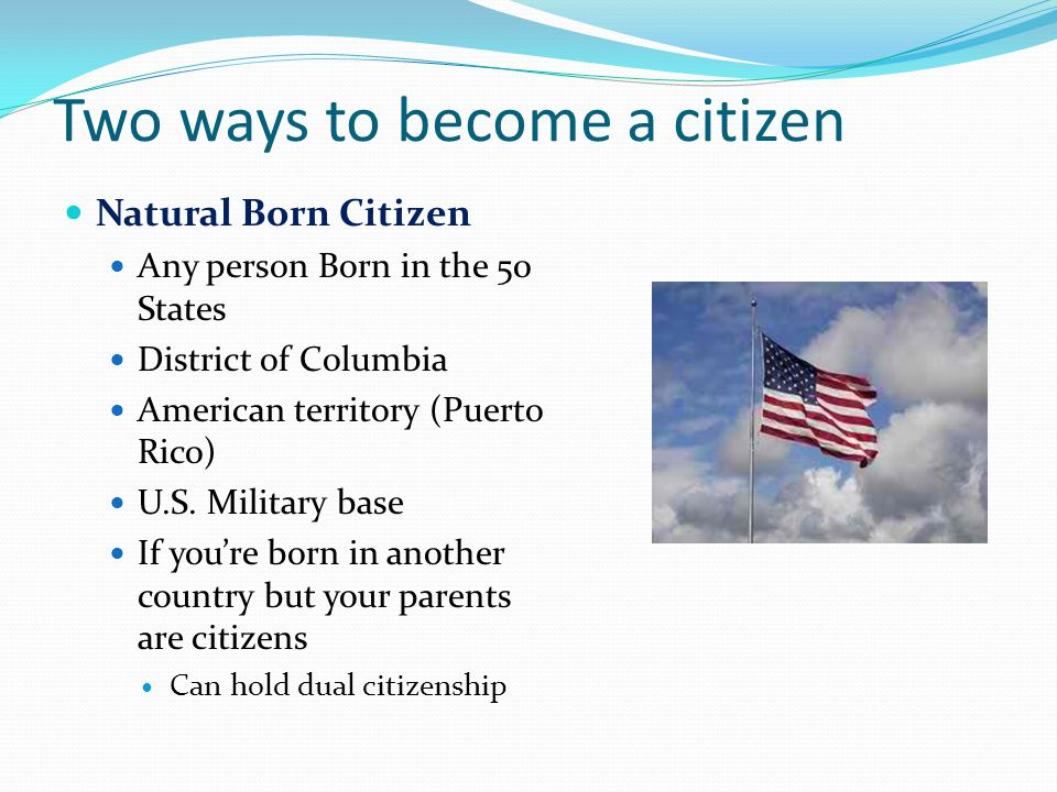 Two ways to become a citizen