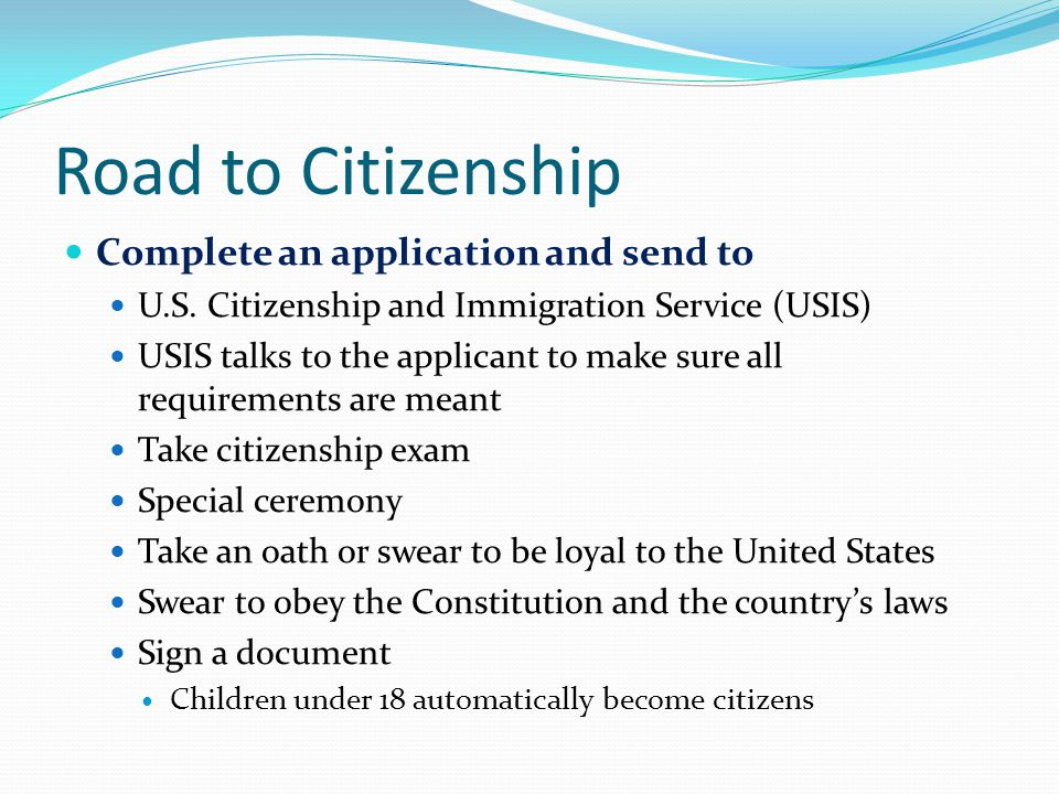 Road to Citizenship Complete an application and send to