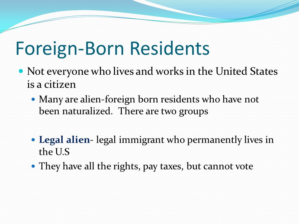 Foreign-Born Residents