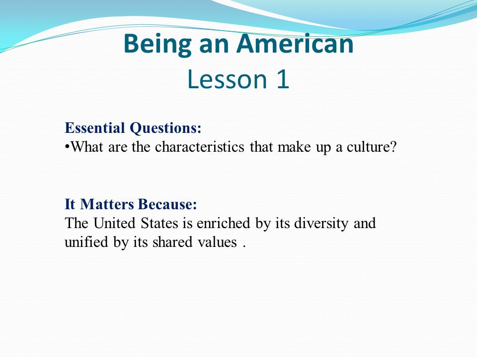 Being an American Lesson 1