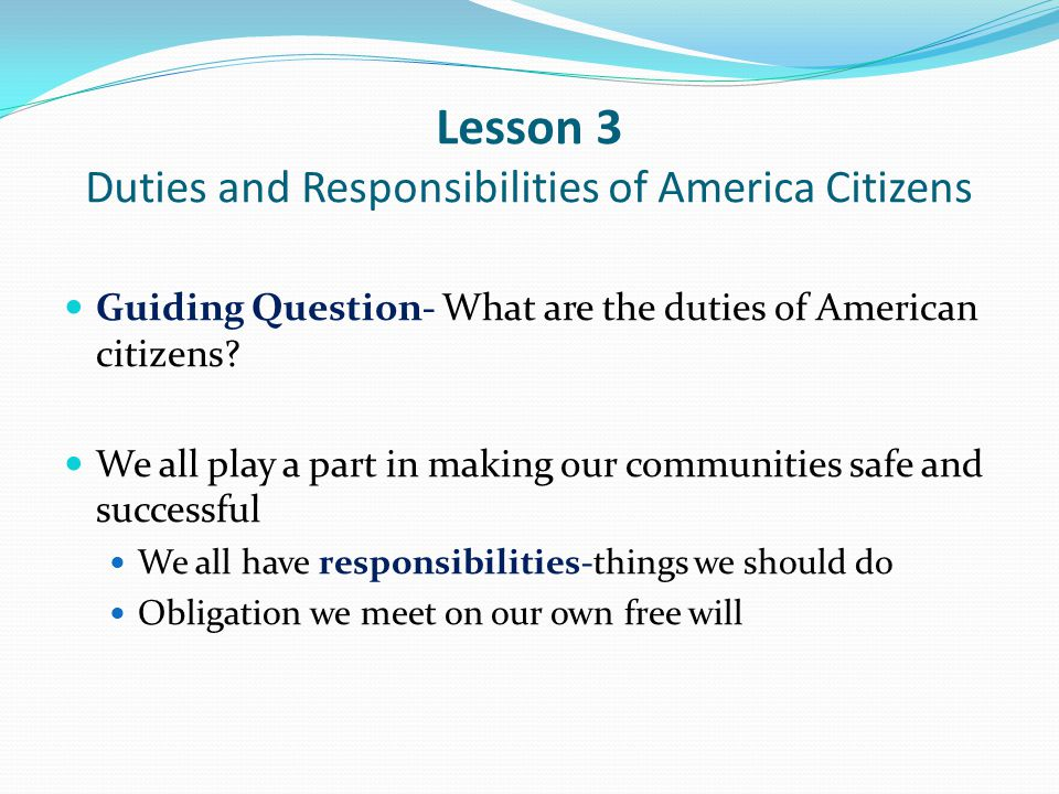 Lesson 3 Duties and Responsibilities of America Citizens