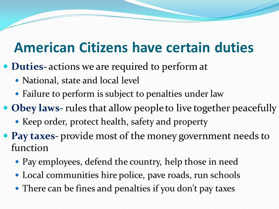 American Citizens have certain duties