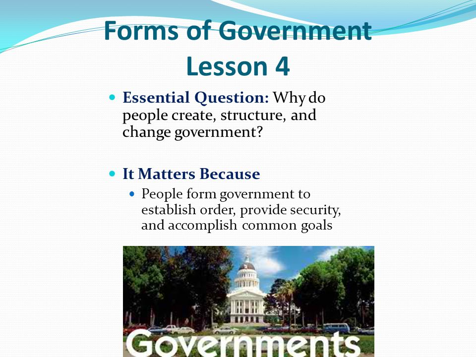 Forms of Government Lesson 4