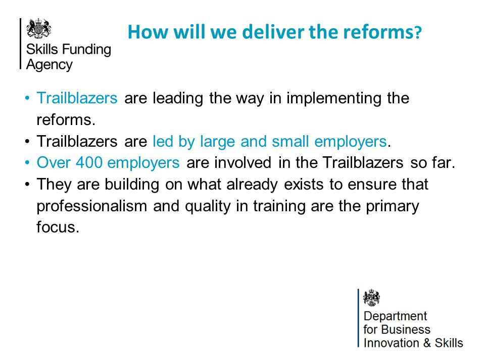 How will we deliver the reforms