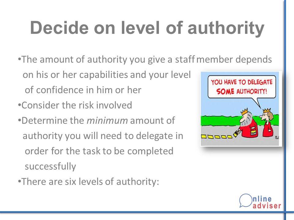 Decide on level of authority