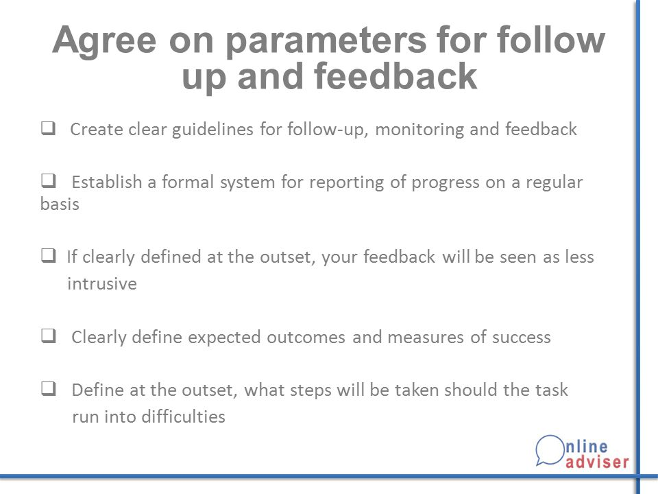 Agree on parameters for follow up and feedback