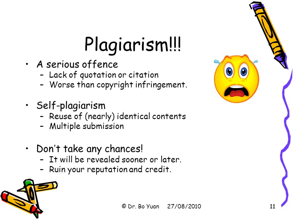 Plagiarism!!! A serious offence Self-plagiarism