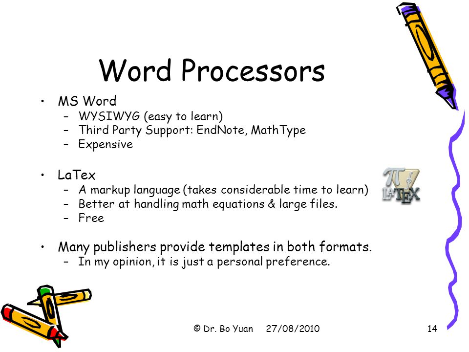 Word Processors MS Word LaTex