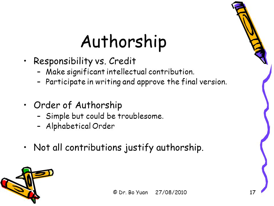 Authorship Responsibility vs. Credit Order of Authorship