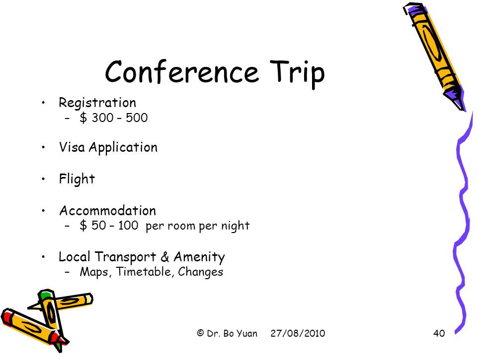 Conference Trip Registration Visa Application Flight Accommodation