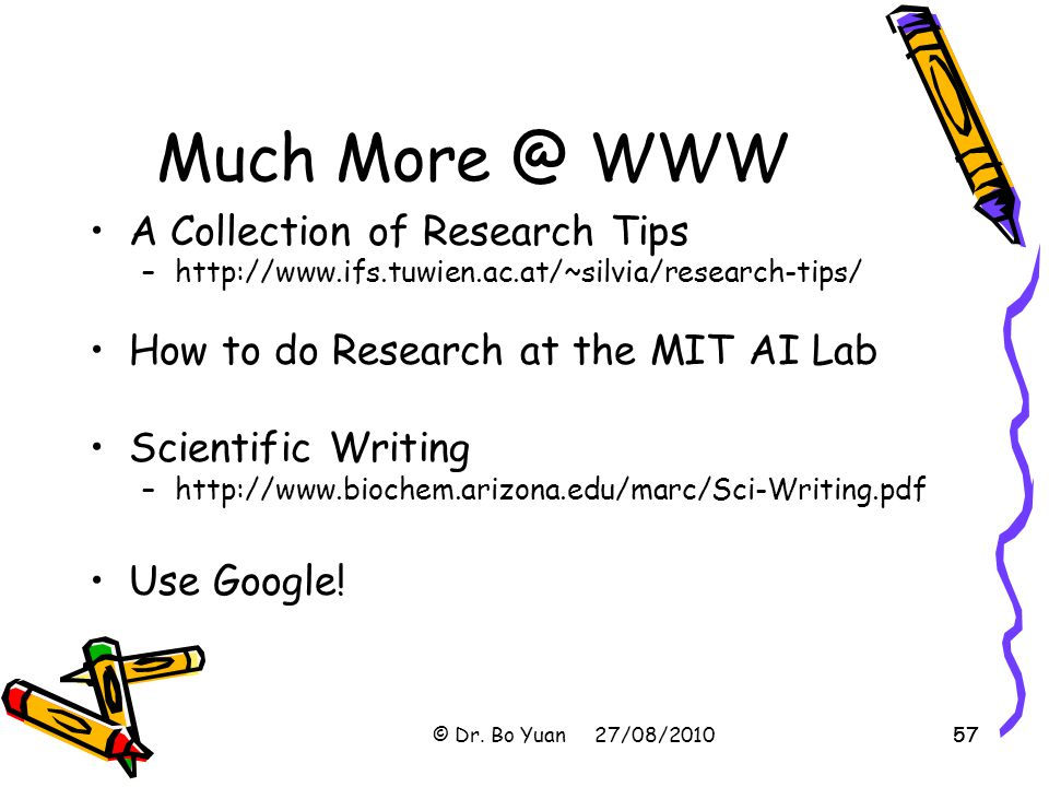 Much More @ WWW A Collection of Research Tips