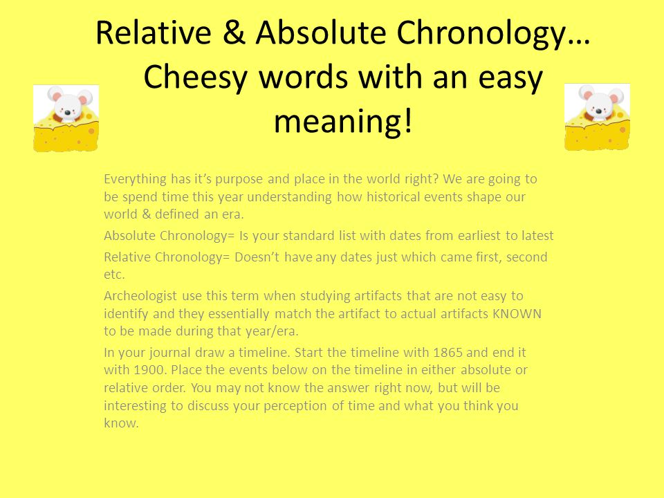 Relative & Absolute Chronology… Cheesy words with an easy meaning!
