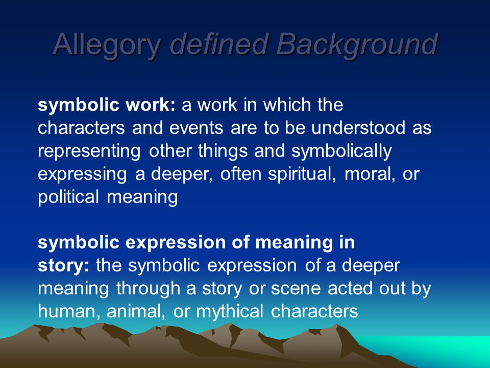 Allegory defined Background
