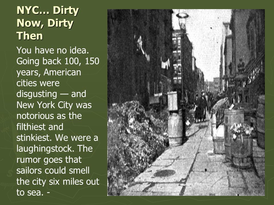 NYC… Dirty Now, Dirty Then