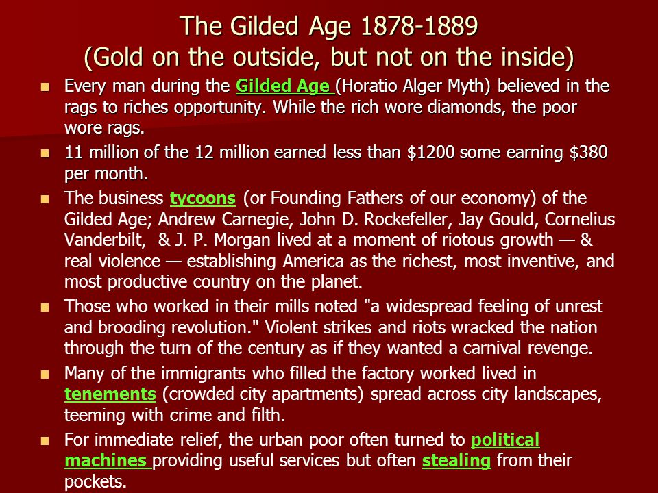 The Gilded Age 1878-1889 (Gold on the outside, but not on the inside)