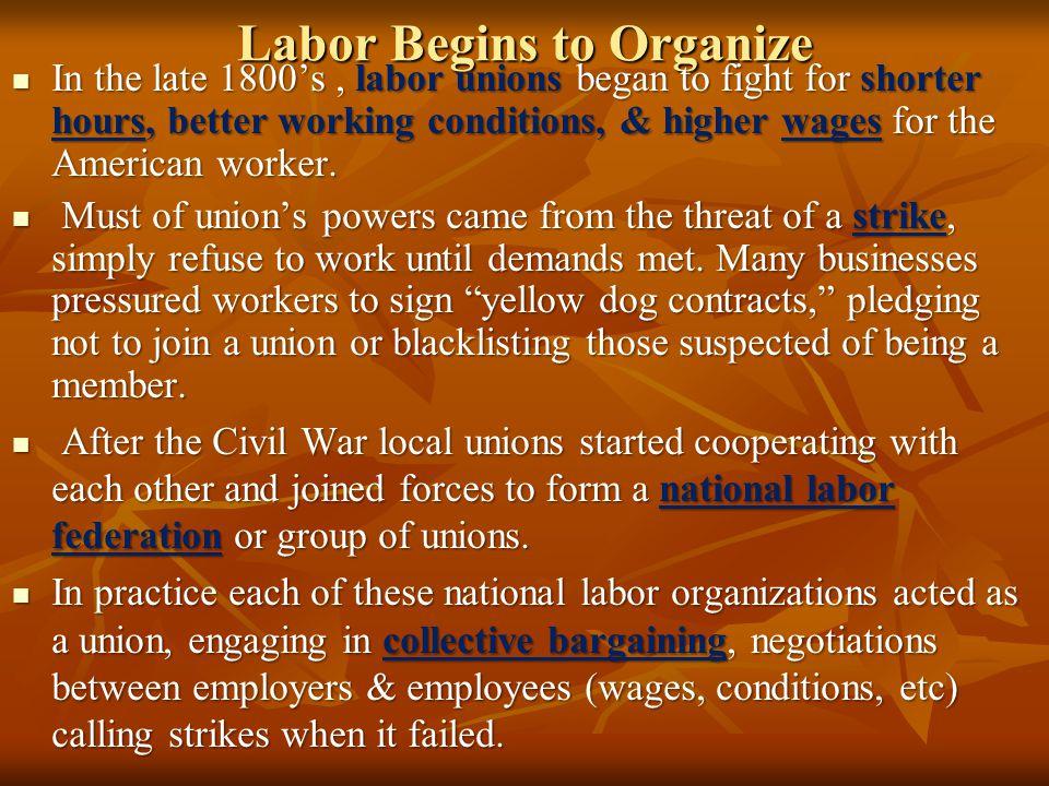 Labor Begins to Organize