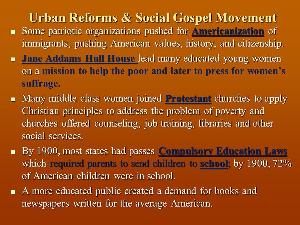Urban Reforms & Social Gospel Movement