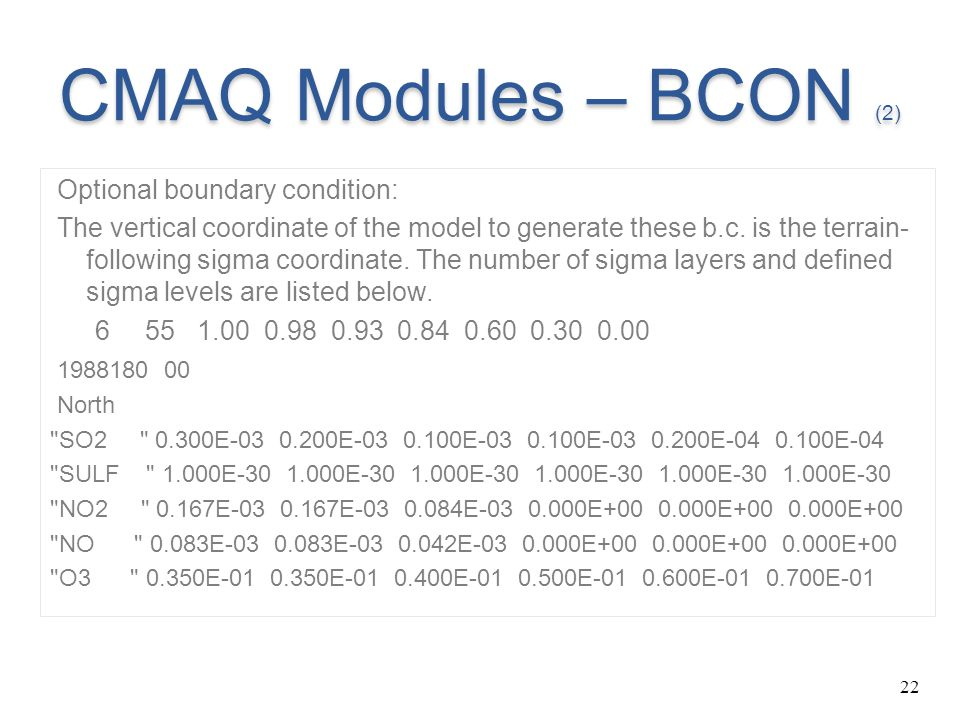CMAQ Modules – BCON (2) Optional boundary condition: