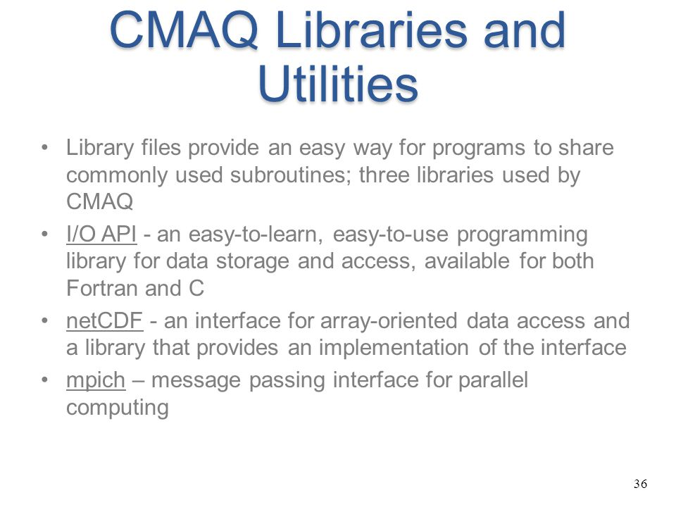 CMAQ Libraries and Utilities