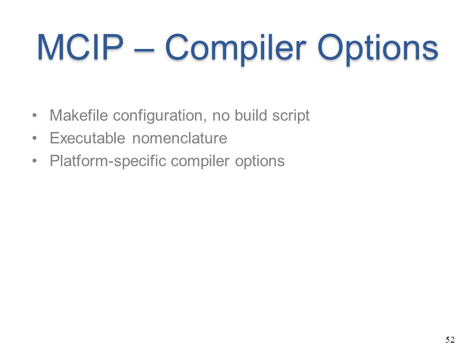 MCIP – Compiler Options