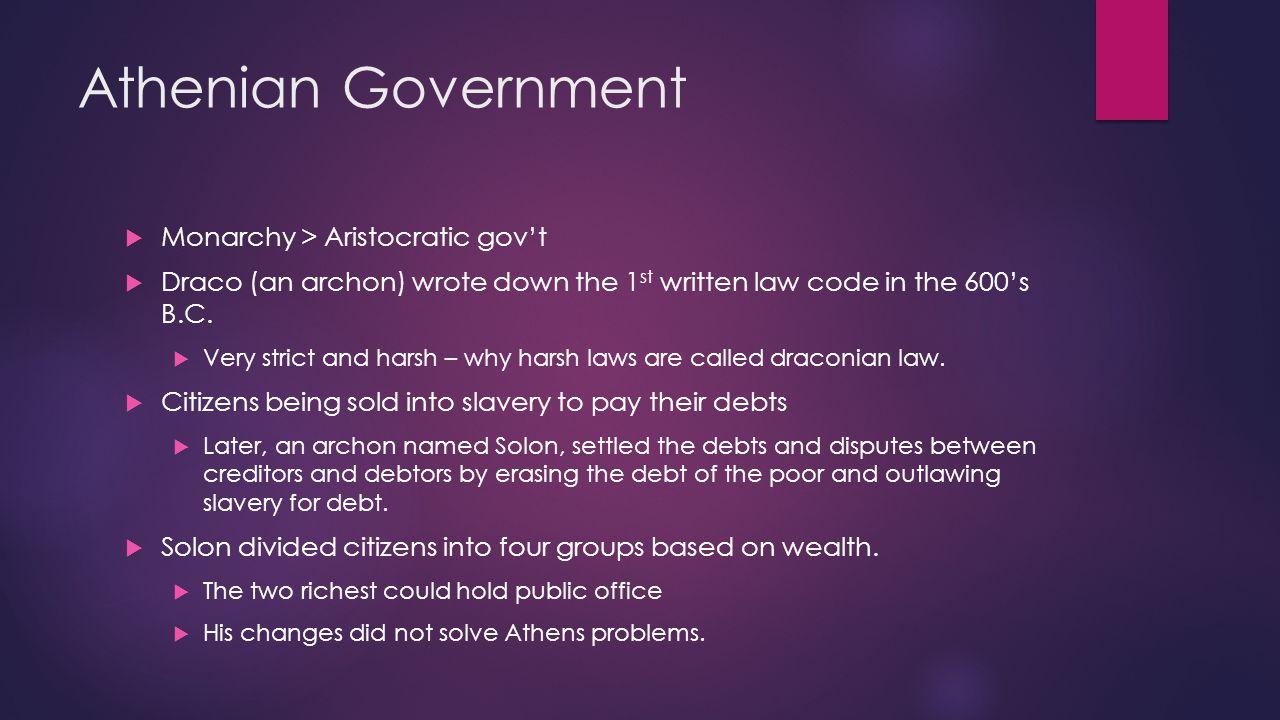 Athenian Government Monarchy > Aristocratic gov't