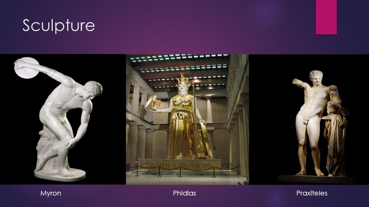 Sculpture Myron Phidias Praxiteles