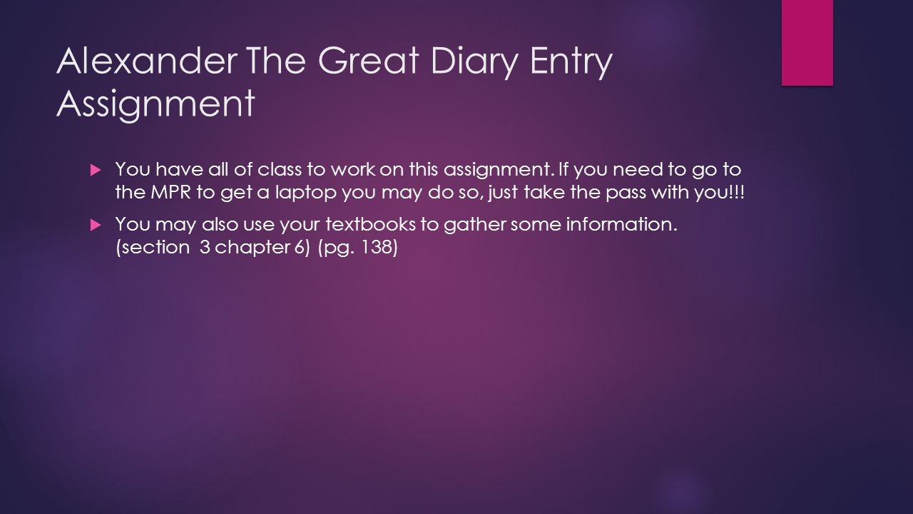 Alexander The Great Diary Entry Assignment