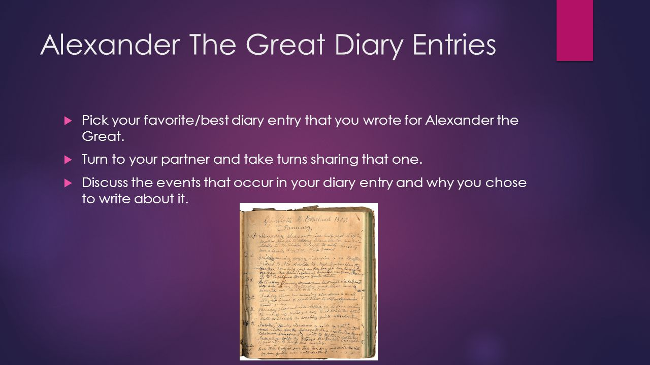 Alexander The Great Diary Entries