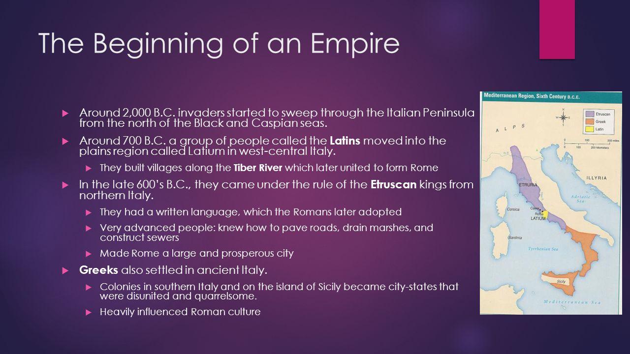 The Beginning of an Empire