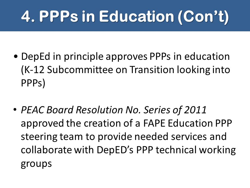 4. PPPs in Education (Con't)
