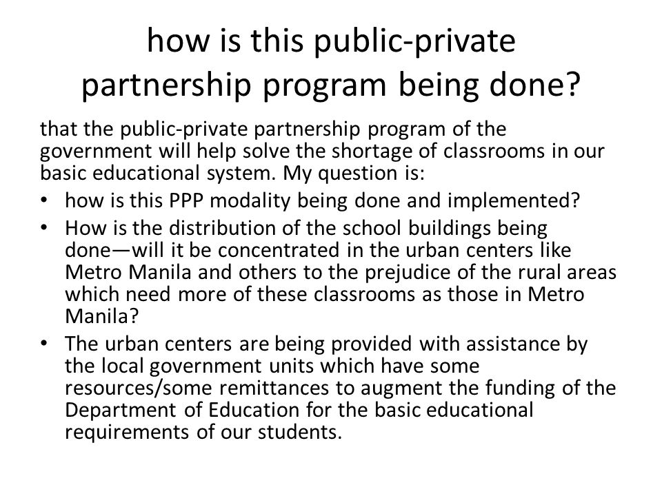 how is this public-private partnership program being done